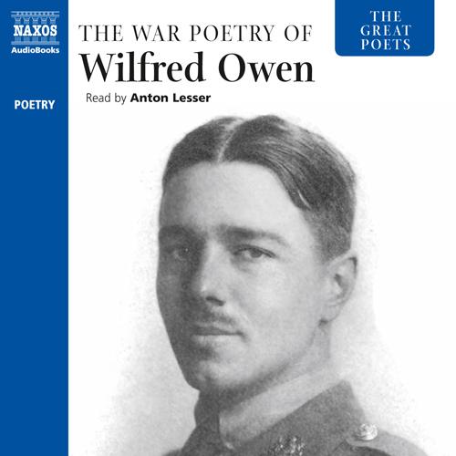 OWEN, W.: Great Poets (The) (The War Poetry of Wilfred Owen)