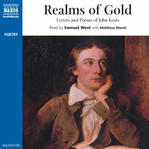 KEATS, J.: Realms of Gold (Unabridged)